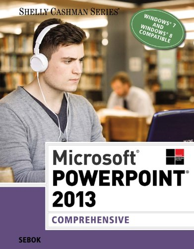 Download Microsoft PowerPoint 2013: Comprehensive (Shelly Cashman) Pdf