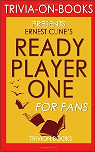 Trivia Ready Player One By Ernest Cline Trivia On Books Trivion