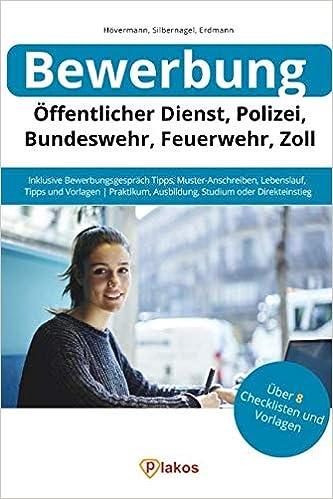 Bewerbung öffentlicher Dienst Polizei Bundeswehr Feuerwehr Zoll