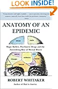 #8: Anatomy of an Epidemic: Magic Bullets, Psychiatric Drugs, and the Astonishing Rise of Mental Illness in America
