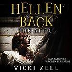 Hellen Back: The Attic | Vicki Zell