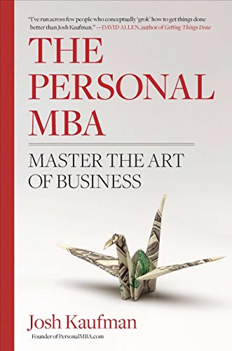 (The Personal MBA: Master the Art of Business)