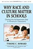 img - for Why Race & Culture Matter in Schools: Closing the Achievement Gap in America's Classrooms book / textbook / text book