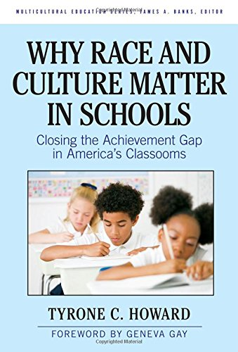 Why Race   Culture Matter In Schools  Closing The Achievement Gap In Americas Classrooms