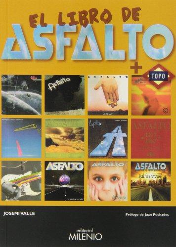 Descargar Libro El Libro De Asfalto + Topo Josemi Valle González