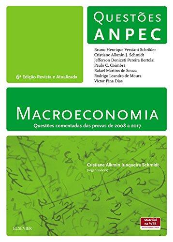 Macroeconomia - Questões Anpec: Questões Anpec