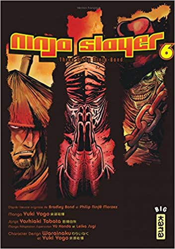 Ninja Slayer, Tome 6 : Three Dirty Ninja-Bond: 9782505068693 ...