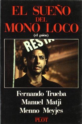 Descargar Libro El Sueño Del Mono Loco Fernando Trueba
