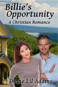 Billie's Opportunity: A Christian Romance by Diane Lil Adams ebook deal
