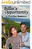 Billie's Opportunity: A Christian Romance