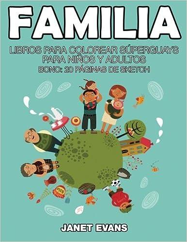 Familia: Libros Para Colorear Súperguays Para Niños y ...