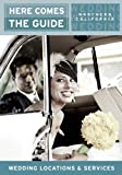 img - for Here Comes the Guide, Northern California: Wedding Locations and Services book / textbook / text book