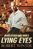 Lying Eyes (Nights at Mata Hari)
