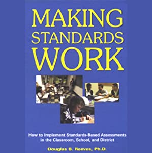 Making Standards Work Audiobook