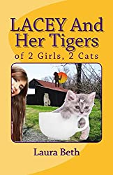 LACEY And Her Tigers: of 2 Girls, 2 Cats