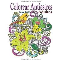 Colorear Antiestres Adultos: Libro para colorear adultos antiestres