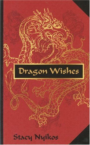 Dragon Wishes