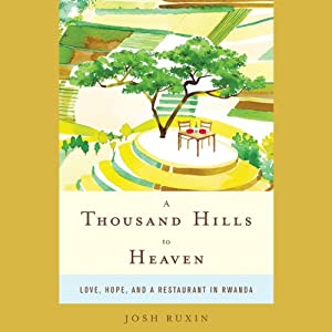A Thousand Hills to Heaven Audiobook