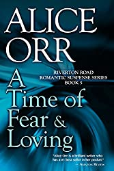 A Time of Fear & Loving (Riverton Road Series Book 5)