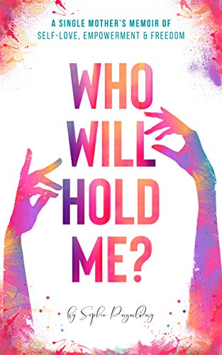 Who Will Hold Me? by Sophie Pagalday ebook deal