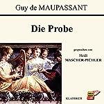 Die Probe | Guy de Maupassant