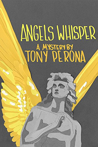 Angels Whisper (Nick Bertetto mystery series Book 2)