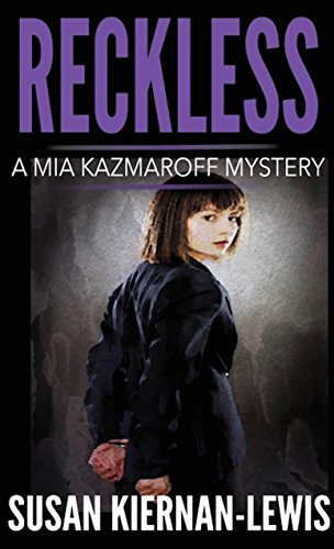 reckless-book-1-of-the-mia-kazmaroff-mysteries-mia-kazmaroff-mystery-series