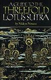 A Guide to the Threefold Lotus Sutra, Nikkyyo Niwano, 433301025X