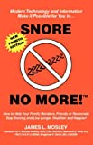 Snore No More, James L. Mosley, 1884687679