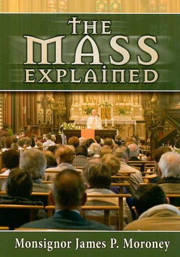 Download The Mass Explained-Revised and Expanded Edition ebook