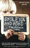 Dyslexia and ADHD, Wynford Dore, 1844545121