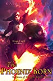 The Phoenix Born (A Dance of Dragons Book 3)