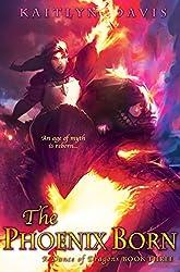The Phoenix Born (A Dance of Dragons Book 3)