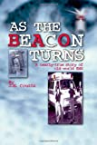 As the Beacon Turns, J. M. Coutts, 1412044235