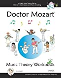 Doctor Mozart Music Theory Workbook Level 2c: In-Depth Piano Theory Fun for Children's Music Lessons and Homeschooling - For Beginners Learning a Musical Instrument