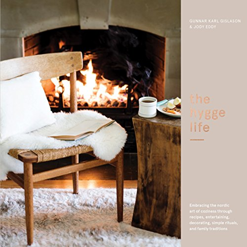 Ten Speed Press The Hygge Life: Embracing the Nordic Art of Coziness Through Recipes, Entertaining, Decorating, Simple Rituals, and Family Traditions price tips cheap