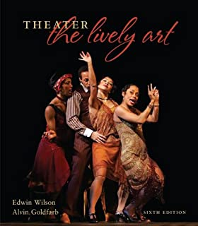 Amazon theatre the lively art 9780073514307 edwin wilson theater the lively art fandeluxe Images