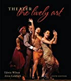 theater merchandise - Theater:  The Lively Art
