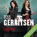 L'apprenti (Rizzoli et Isles 2)   Livre audio Auteur(s) : Tess Gerritsen Narrateur(s) : Pierre-François Garel