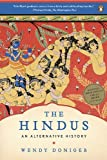 hindus alternative - The Hindus: An Alternative History [Paperback] [2010] (Author) Wendy Doniger