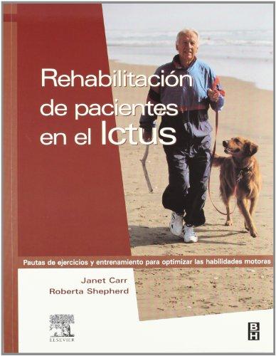 Rehabilitación de pacientes en el ictus, 1e (Spanish Edition)