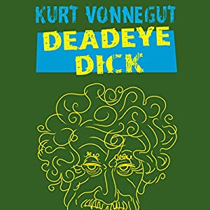 Deadeye Dick Audiobook