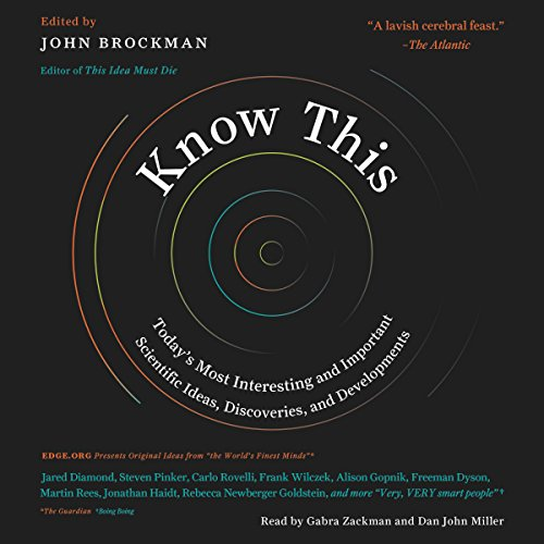 Know This: Today's Most Interesting and Important Scientific Ideas, Discoveries, and Developments cover