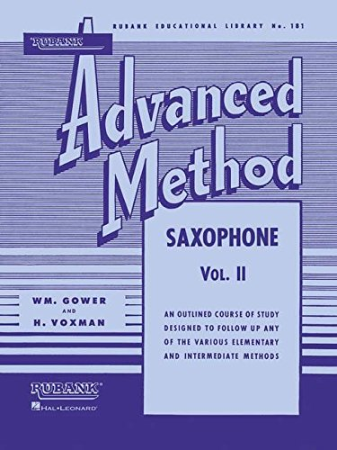 Rubank Advanced Method: Saxophone, Vol. 2 (Rubank Educational Library, No. 181) ()