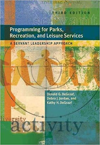 Superbe Programming For Parks, Recreation, And Leisure Services: A Servant  Leadership Approach 3rd Edition