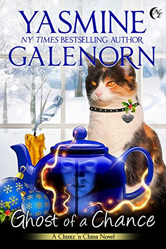 Ghost of a Chance (Chintz 'n China Book 1) by [Galenorn, Yasmine]
