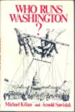 img - for Who Runs Washington? book / textbook / text book
