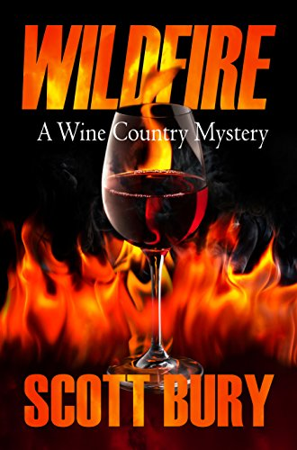Wildfire: A Wine Country Mystery by Scott Bury ebook deal