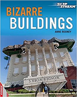 Bizarre Buildings (EDGE: Slipstream Non-Fiction Level 2)