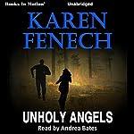 Unholy Angels | Karen Fenech